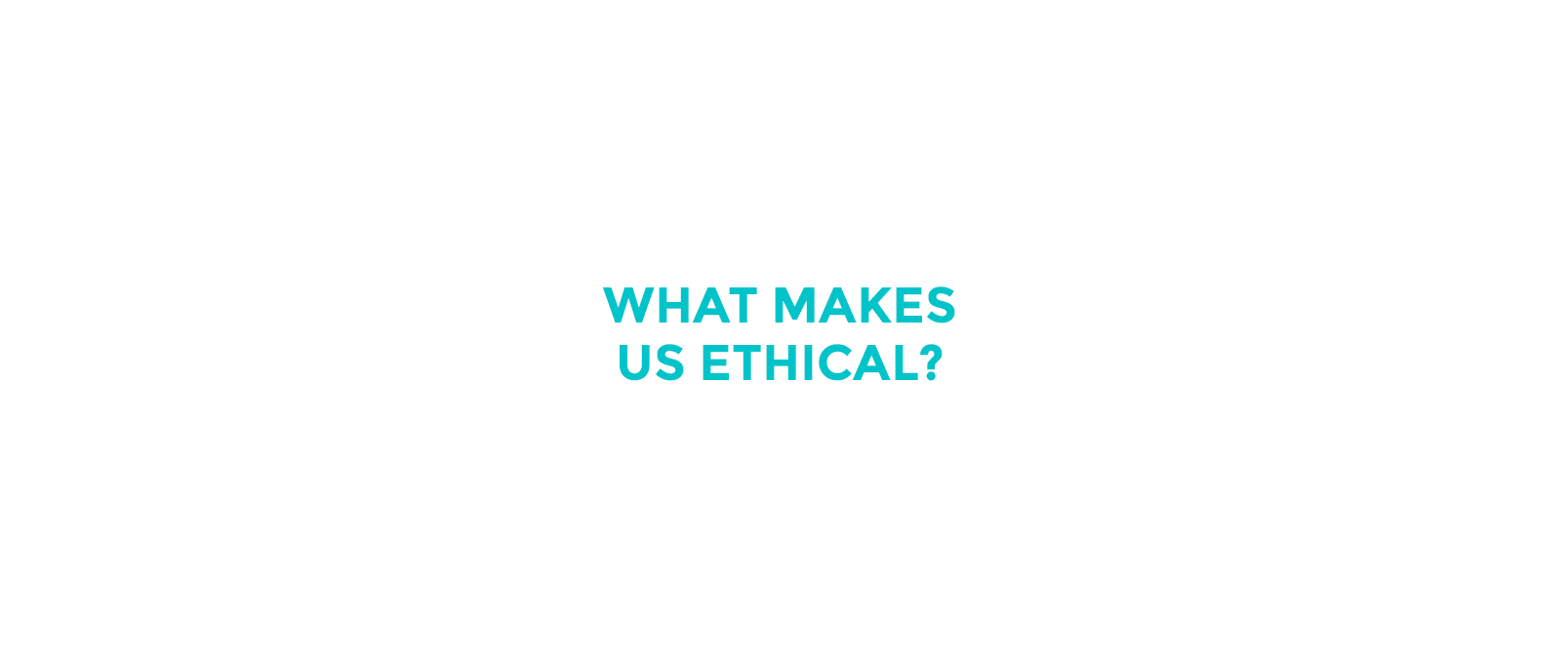 What makes us ethical?