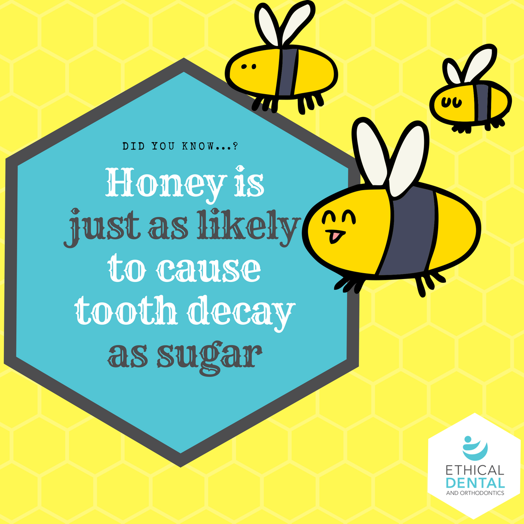 Honey is just as likely to cause tooth decay as sugar.