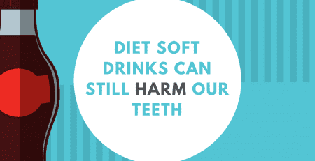 Diet soft drinks can be just as harmful as regular soft drink.