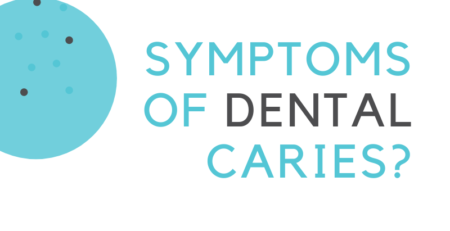 What are the symptoms of dental caries
