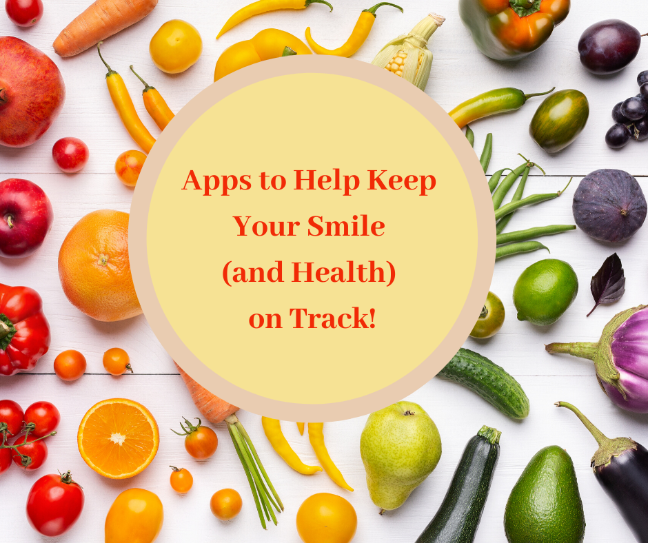 Apps to help keep your smile and health on track